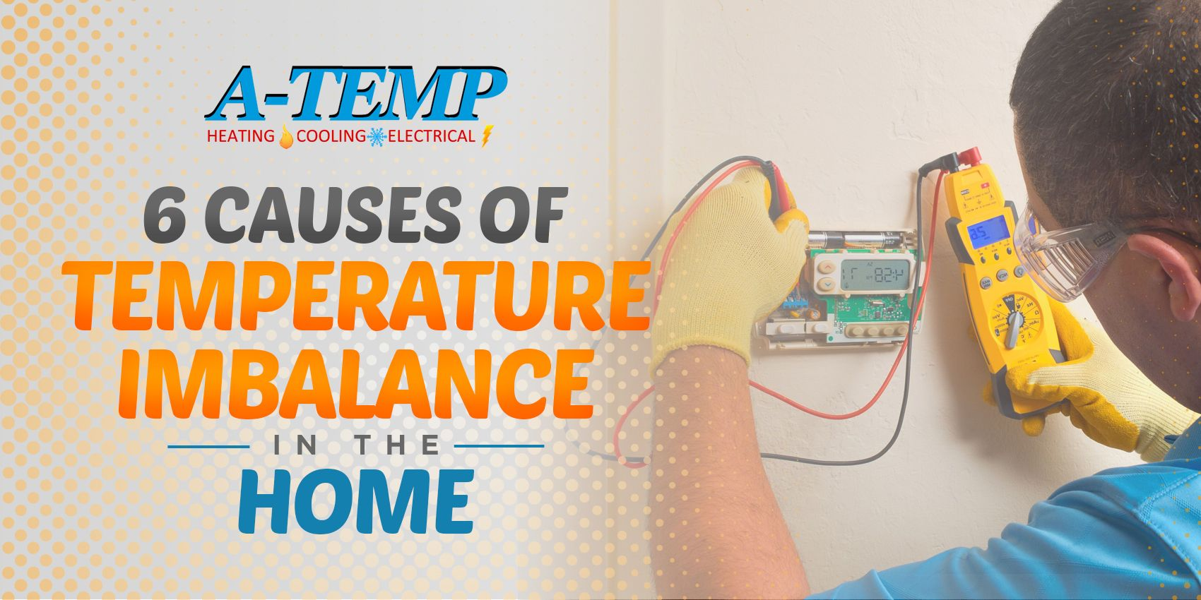6 Causes Of Temperature Imbalance In The Home