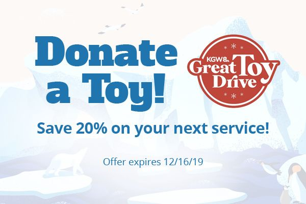 Donate a toy and save 20% on your next service. Offer expires 12/16/19